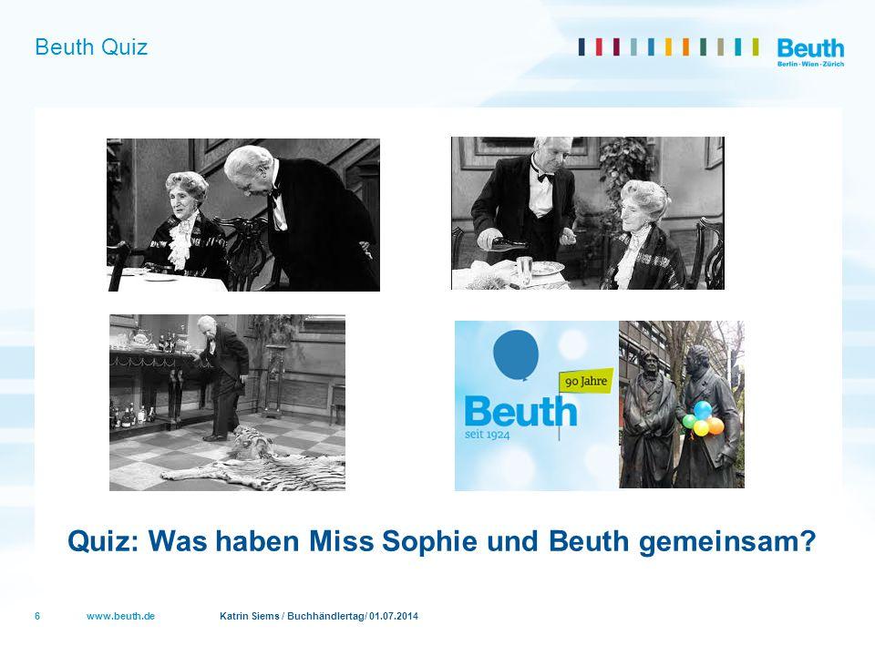 Quiz: Was haben Miss Sophie und Beuth gemeinsam