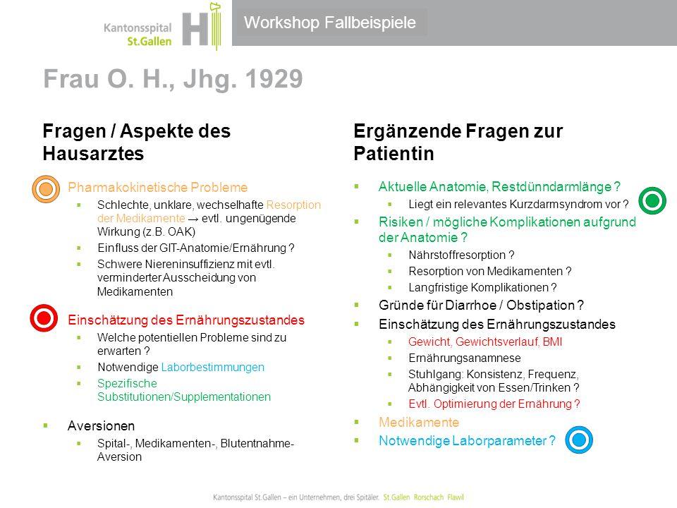     Frau O. H., Jhg. 1929 Fragen / Aspekte des Hausarztes