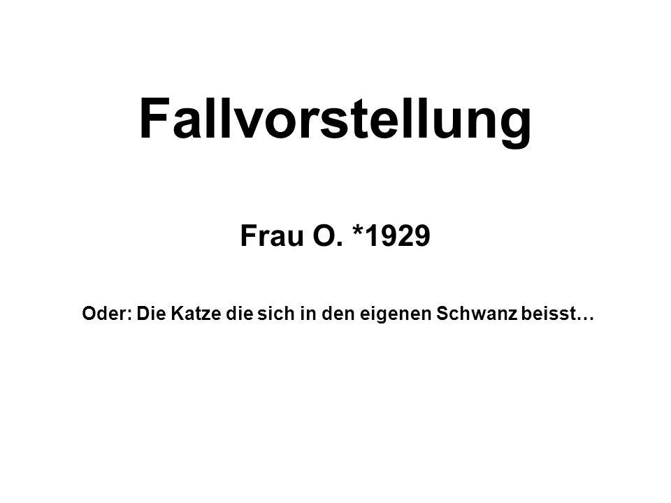 Fallvorstellung Frau O. *1929