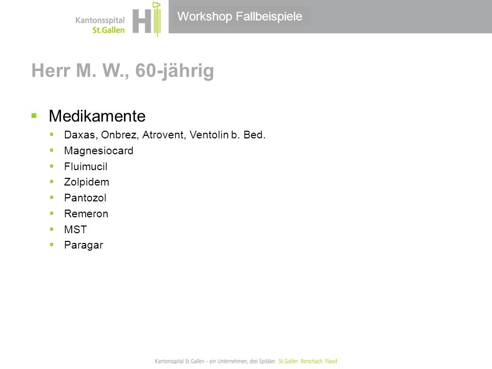 Herr M. W., 60-jährig Medikamente Workshop Fallbeispiele