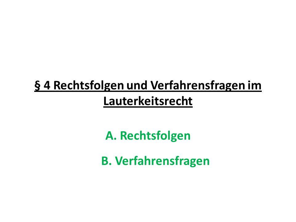 § 4 Rechtsfolgen und Verfahrensfragen im Lauterkeitsrecht