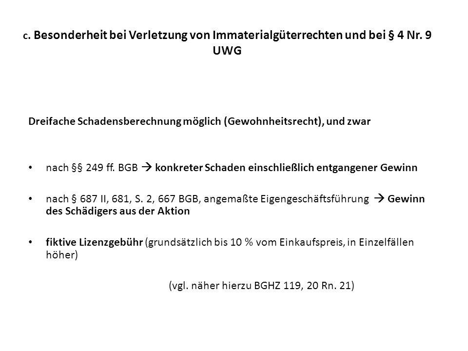 c. Besonderheit bei Verletzung von Immaterialgüterrechten und bei § 4 Nr. 9 UWG