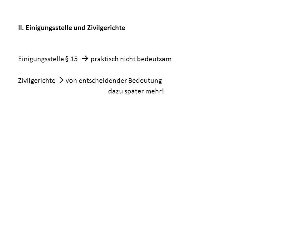 II. Einigungsstelle und Zivilgerichte
