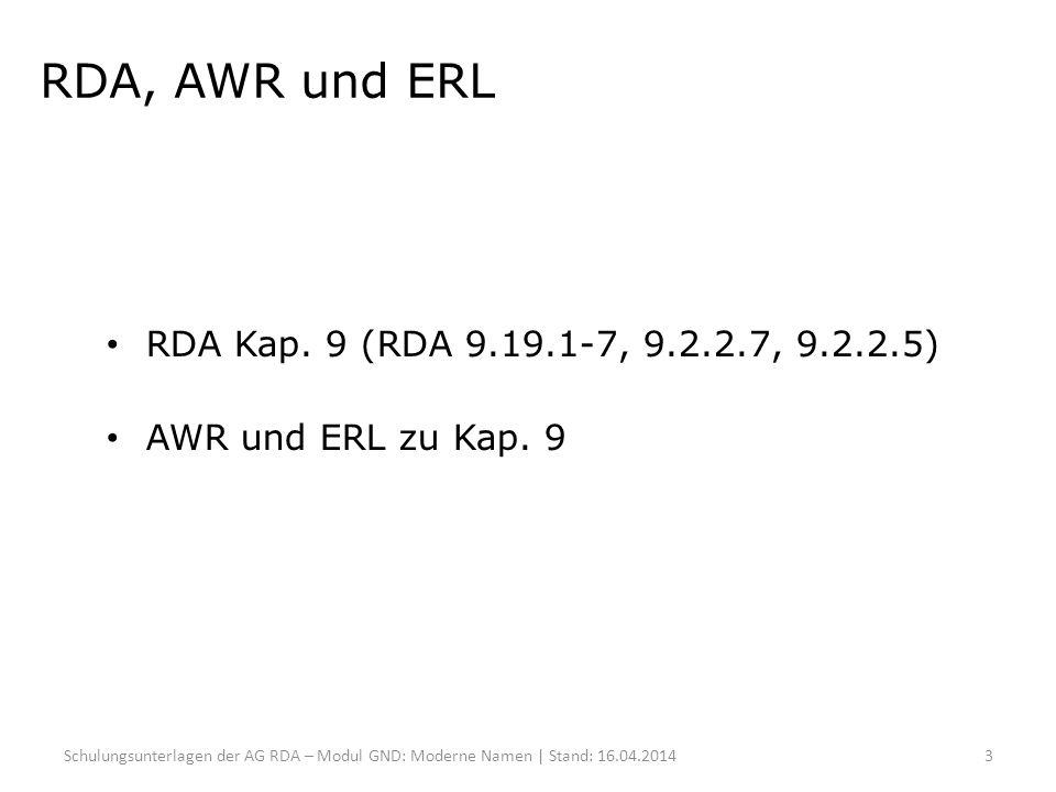 RDA, AWR und ERL RDA Kap. 9 (RDA 9.19.1-7, 9.2.2.7, 9.2.2.5)