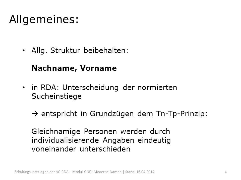 Allgemeines: Allg. Struktur beibehalten: Nachname, Vorname