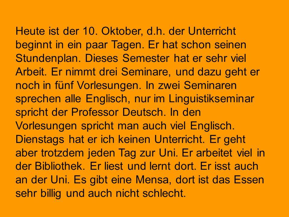 Heute ist der 10. Oktober, d. h