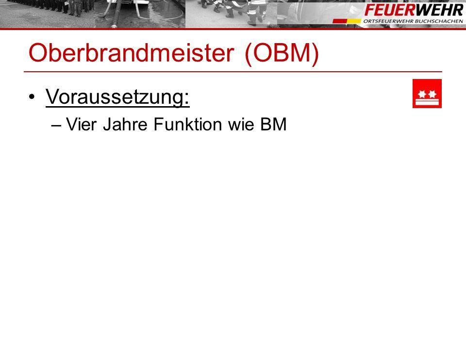 Oberbrandmeister (OBM)