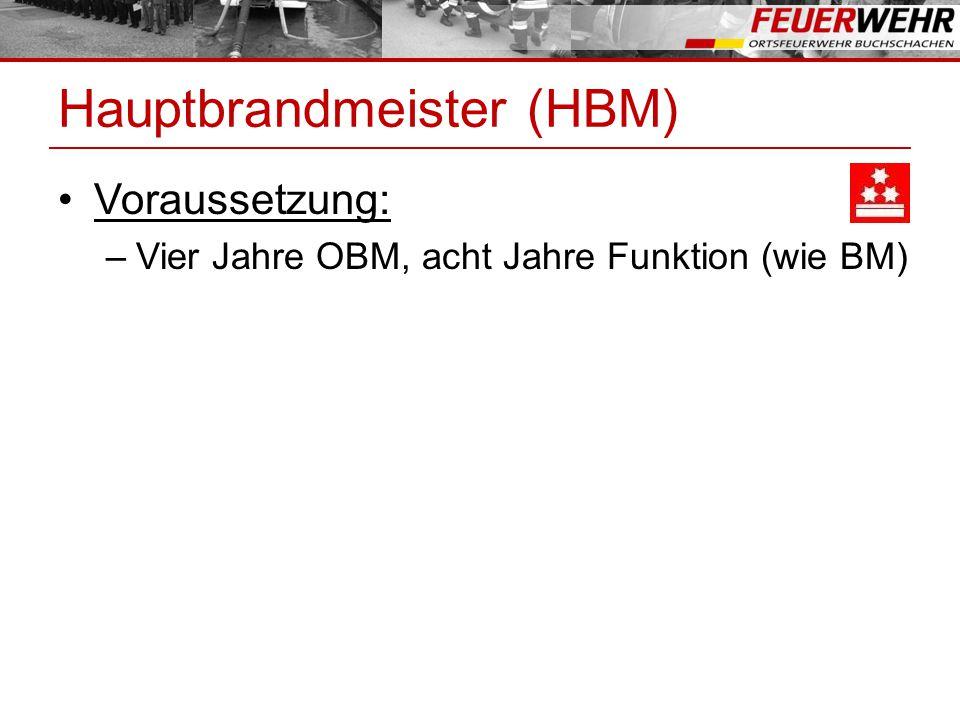 Hauptbrandmeister (HBM)
