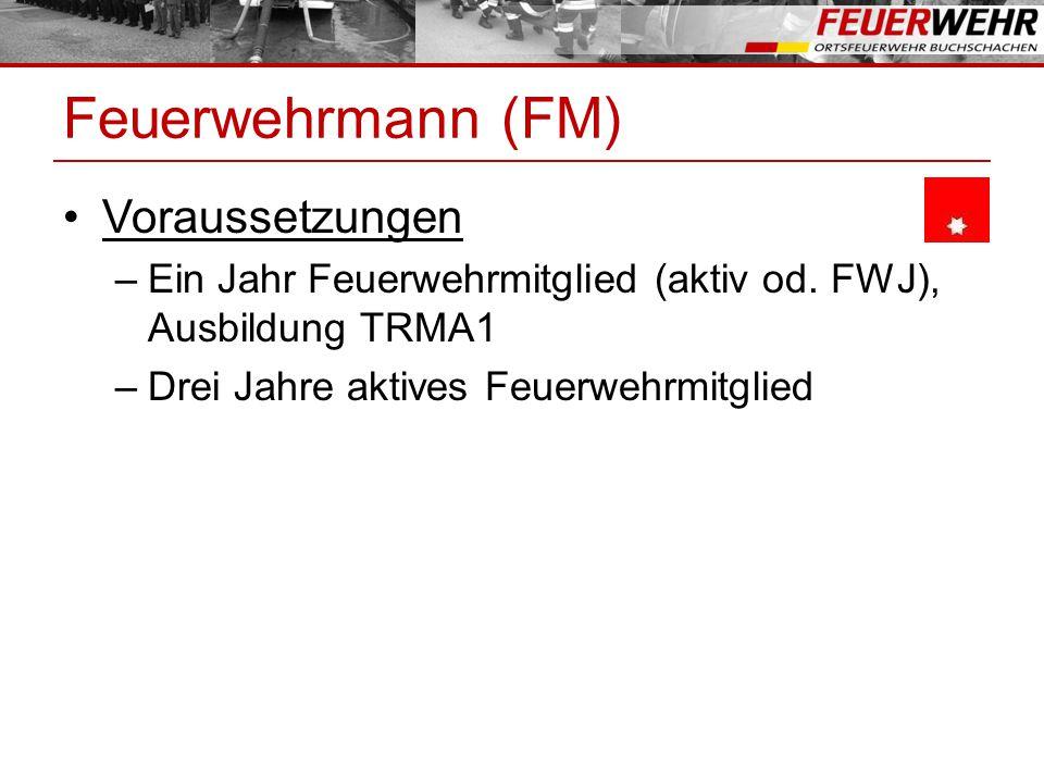 Feuerwehrmann (FM) Voraussetzungen