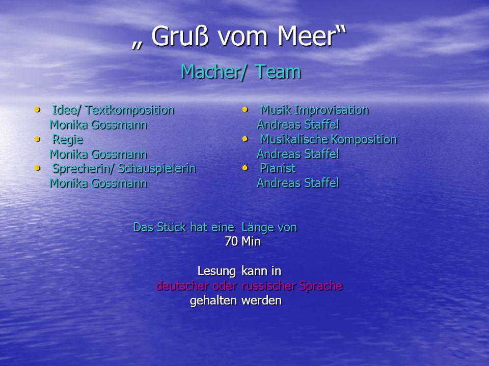 """"""" Gruß vom Meer Macher/ Team"""