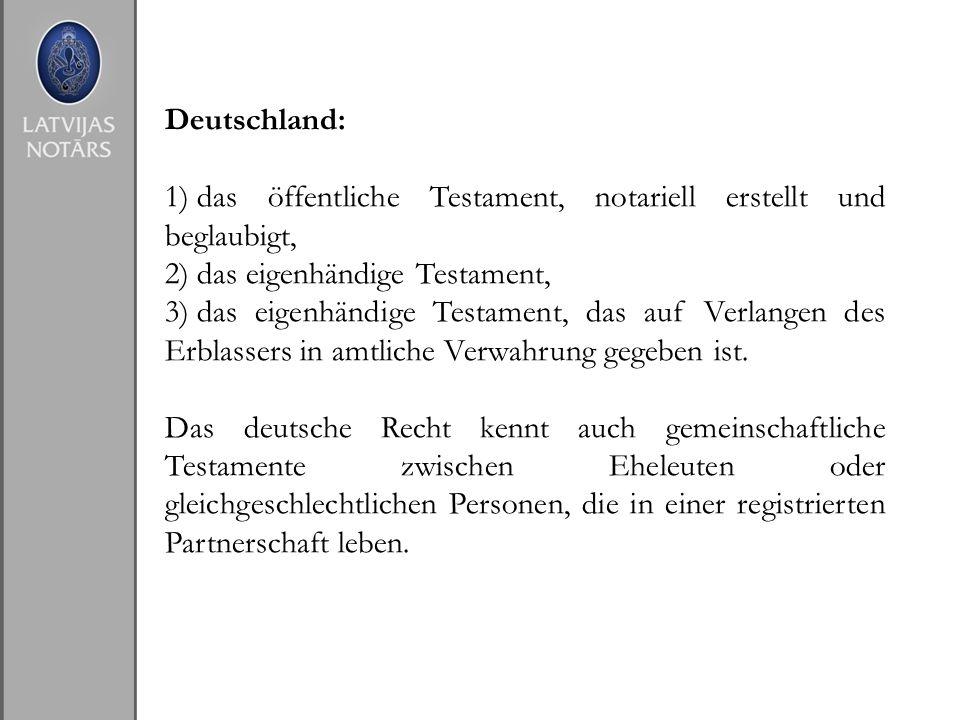 Deutschland: das öffentliche Testament, notariell erstellt und beglaubigt, das eigenhändige Testament,