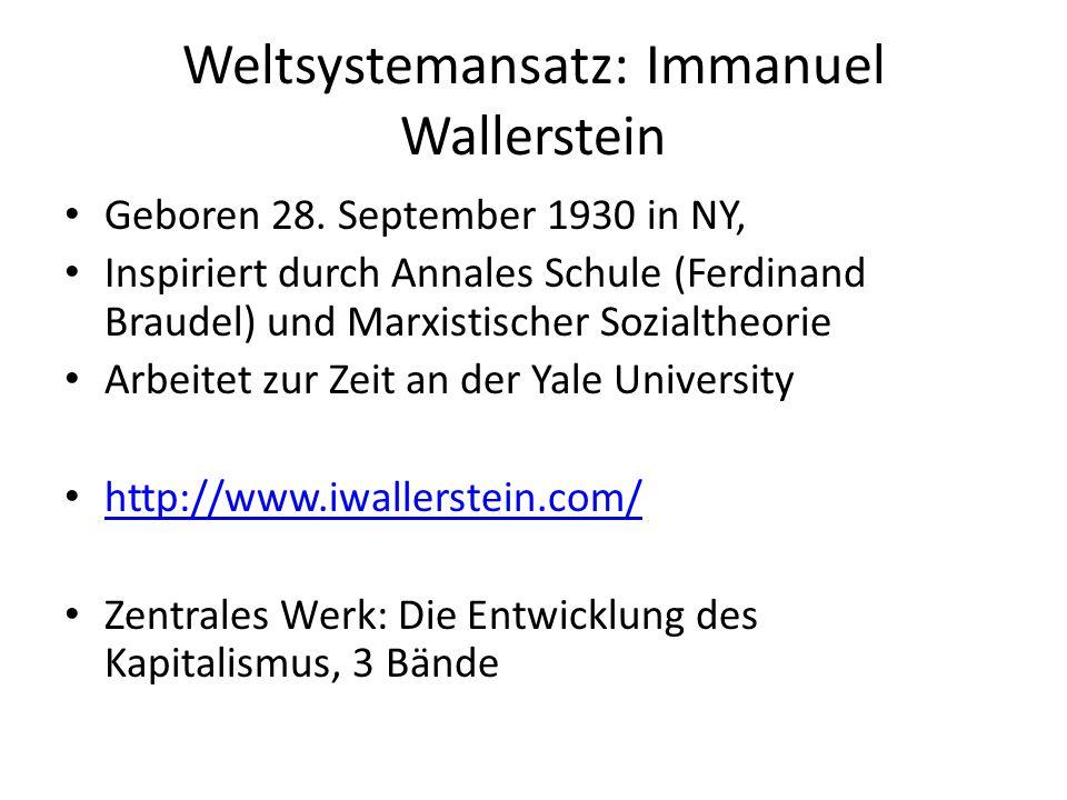 Weltsystemansatz: Immanuel Wallerstein