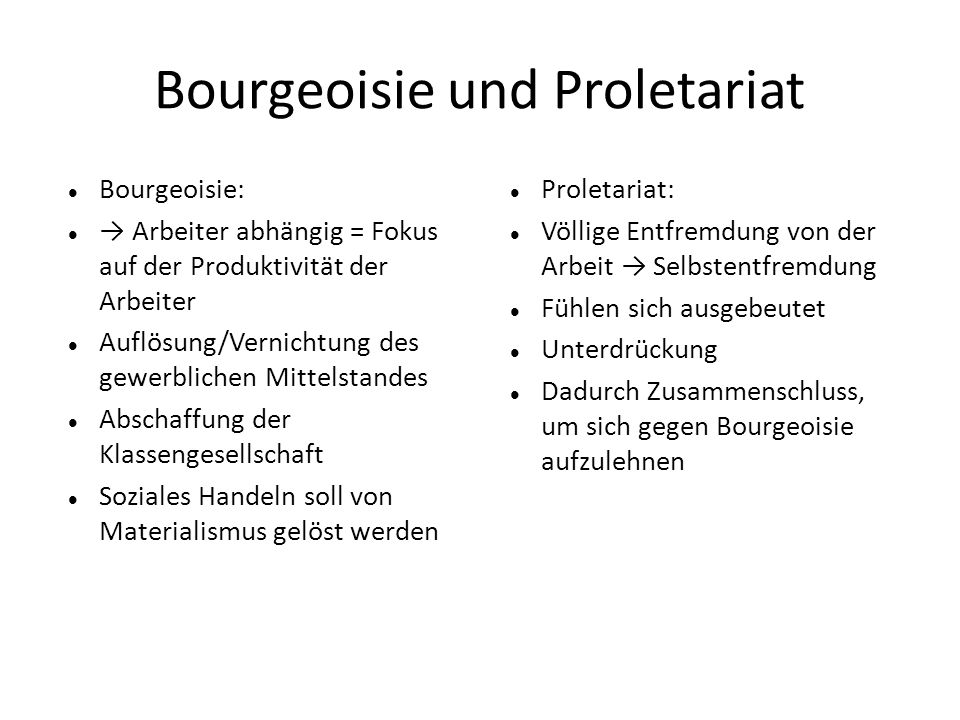 Bourgeoisie und Proletariat