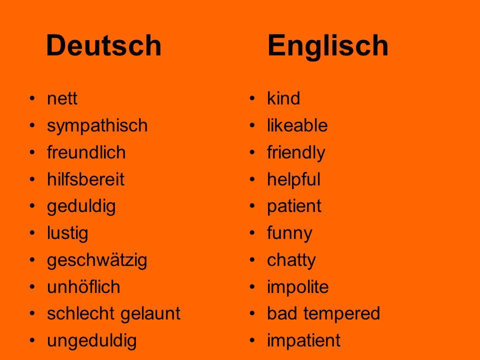Deutsch Englisch nett sympathisch freundlich hilfsbereit geduldig