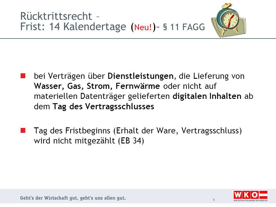 Rücktrittsrecht – Frist: 14 Kalendertage (Neu!)– § 11 FAGG
