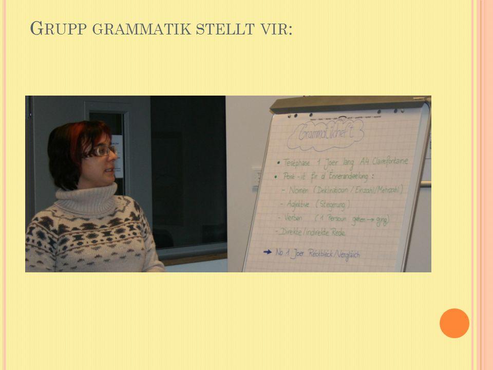 Grupp grammatik stellt vir: