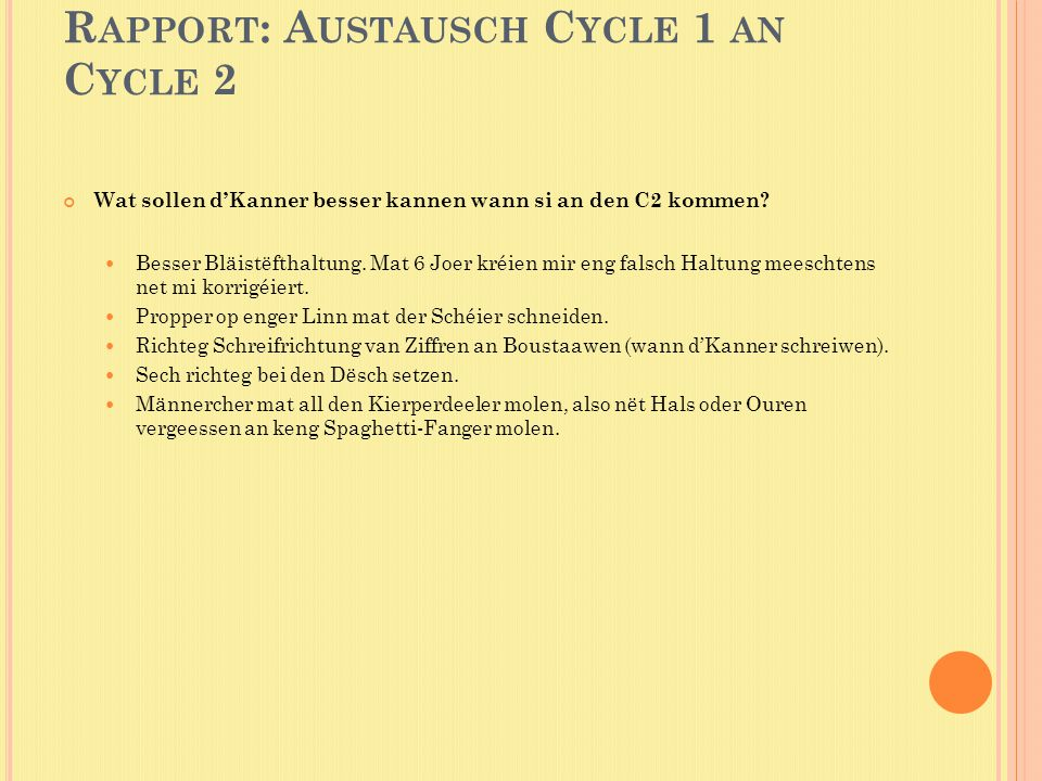 Rapport: Austausch Cycle 1 an Cycle 2