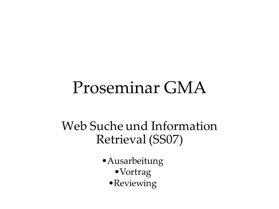 Web Suche und Information Retrieval (SS07)