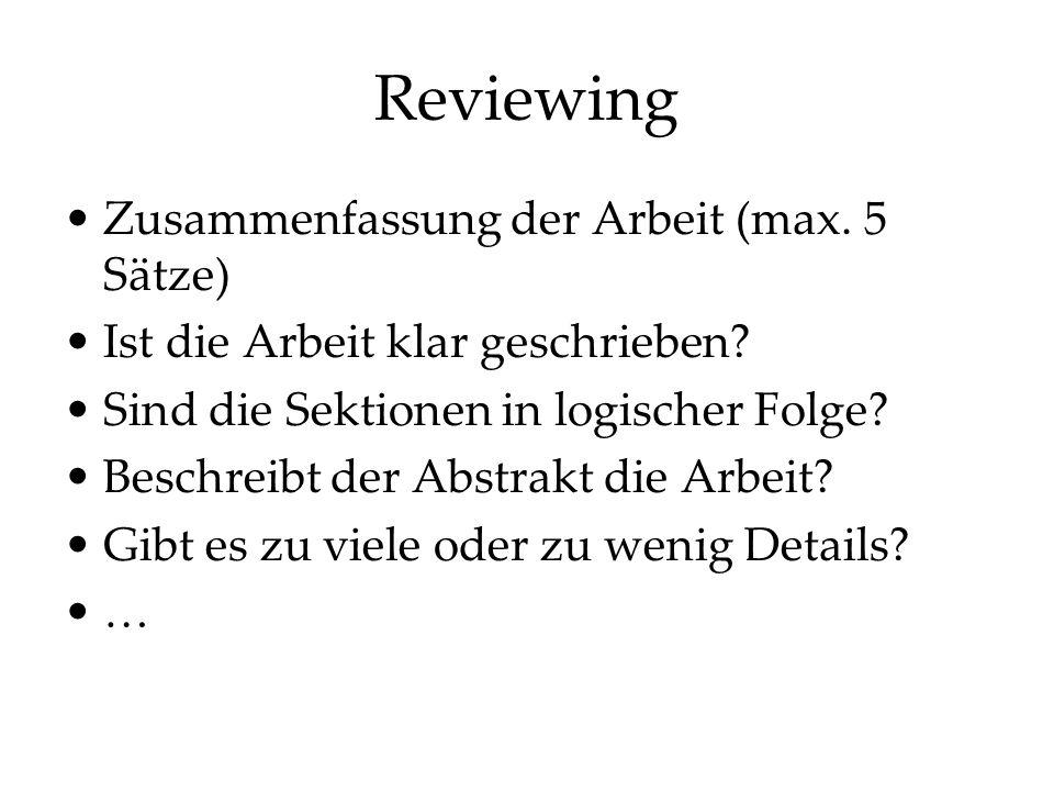Reviewing Zusammenfassung der Arbeit (max. 5 Sätze)