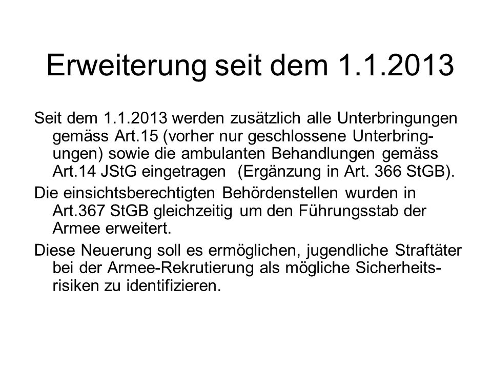 Erweiterung seit dem 1.1.2013