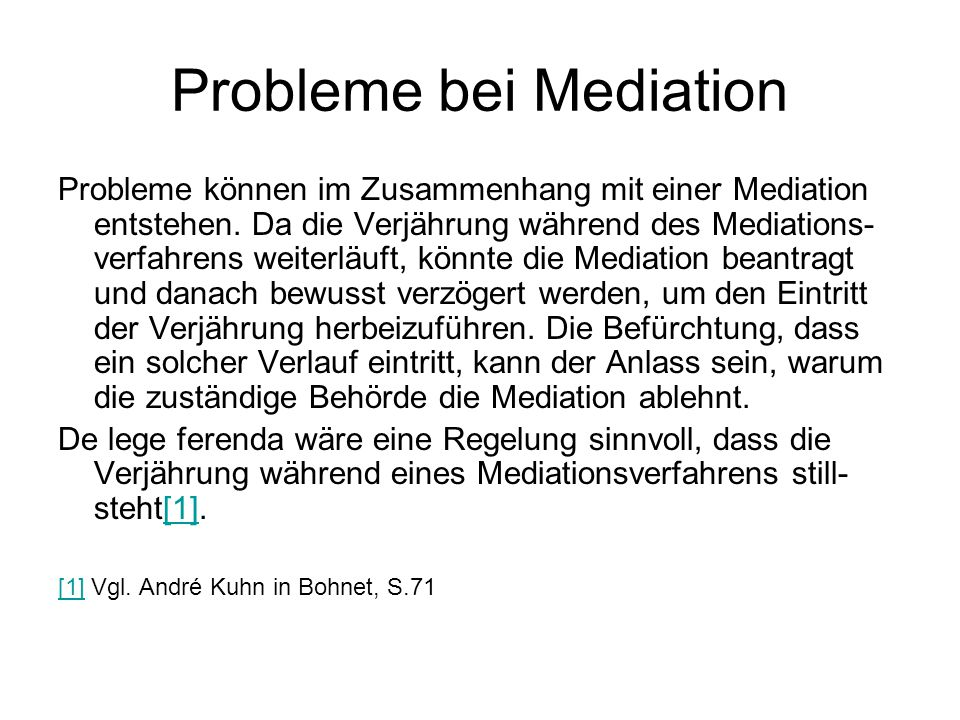 Probleme bei Mediation