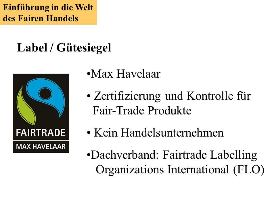 Zertifizierung und Kontrolle für Fair-Trade Produkte