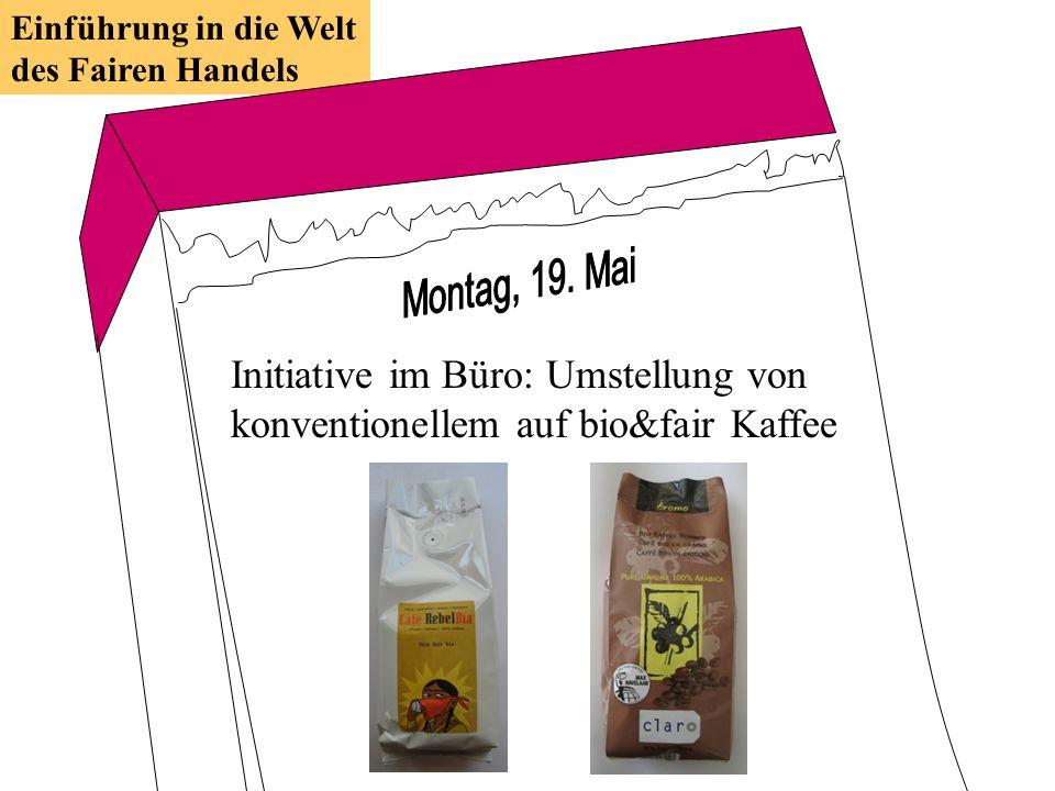 Initiative im Büro: Umstellung von konventionellem auf bio&fair Kaffee