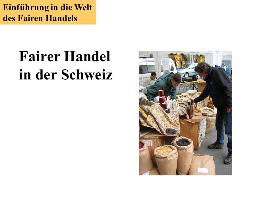 Fairer Handel in der Schweiz