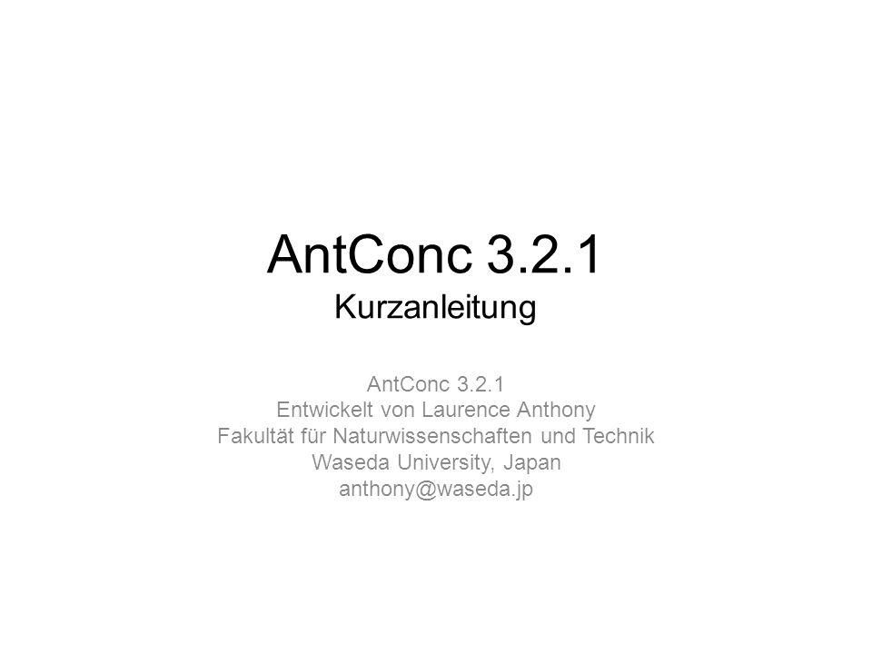 AntConc 3.2.1 Kurzanleitung