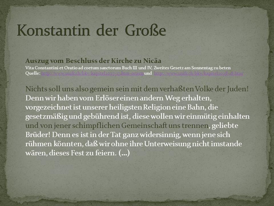 Konstantin der Große Auszug vom Beschluss der Kirche zu Nicäa.