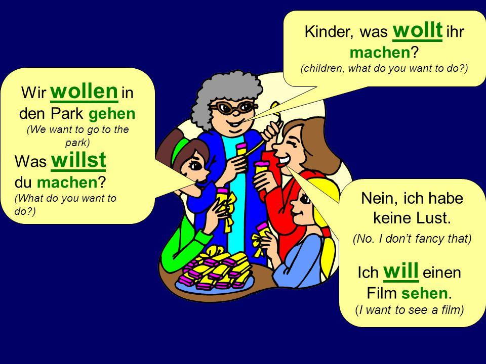 Kinder, was wollt ihr machen (children, what do you want to do )