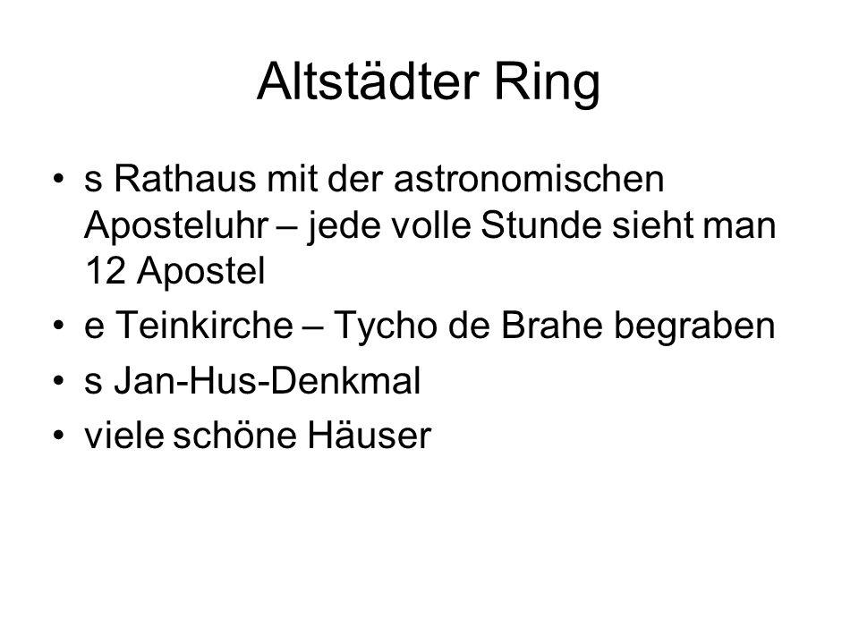 Altstädter Ring s Rathaus mit der astronomischen Aposteluhr – jede volle Stunde sieht man 12 Apostel.