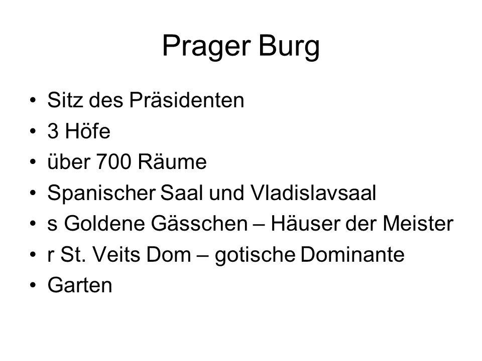 Prager Burg Sitz des Präsidenten 3 Höfe über 700 Räume