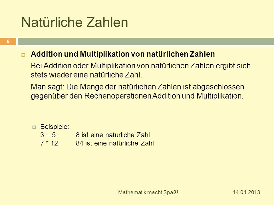 Natürliche Zahlen Addition und Multiplikation von natürlichen Zahlen