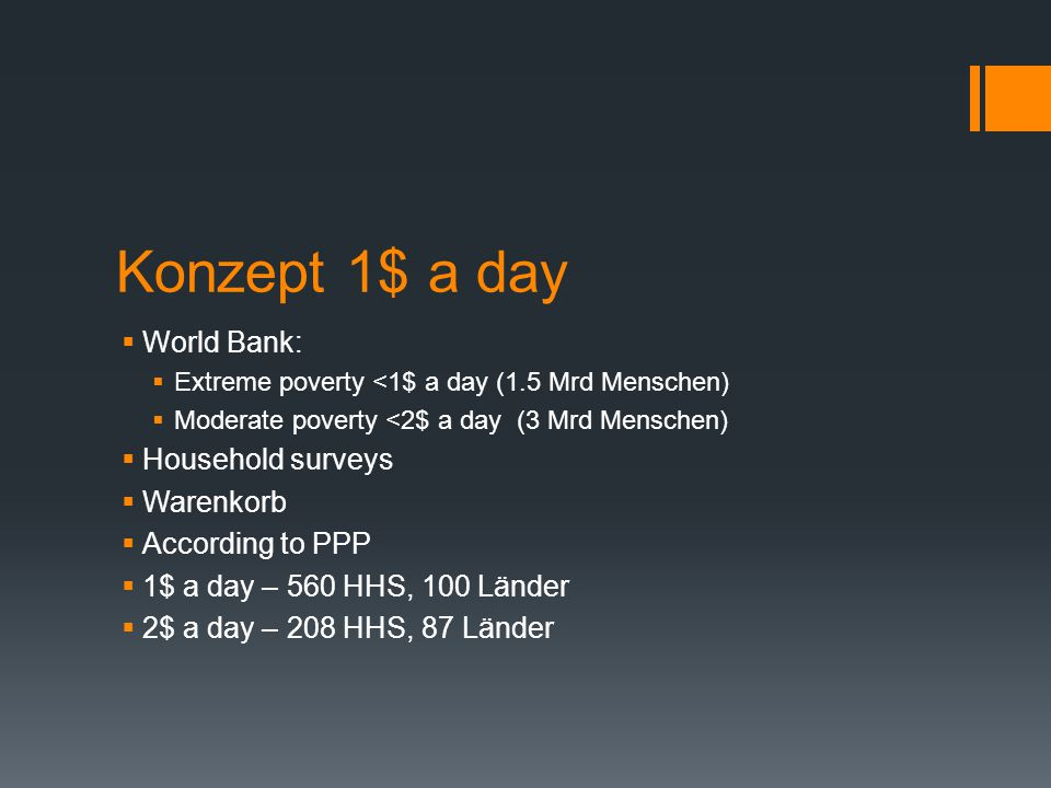 Konzept 1$ a day World Bank: Household surveys Warenkorb