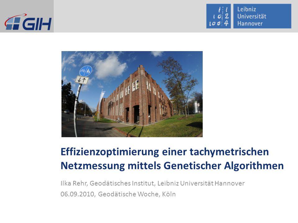 Effizienzoptimierung einer tachymetrischen Netzmessung mittels Genetischer Algorithmen