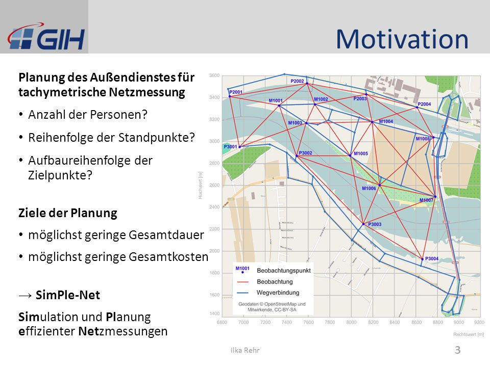 Motivation Planung des Außendienstes für tachymetrische Netzmessung