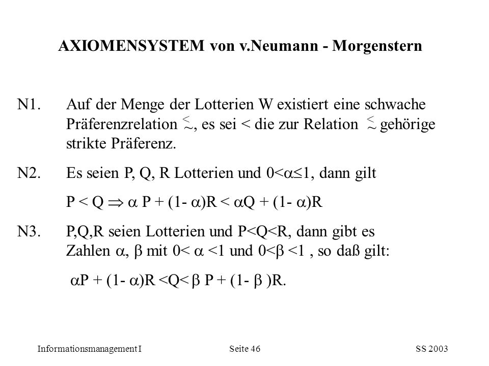 AXIOMENSYSTEM von v.Neumann - Morgenstern