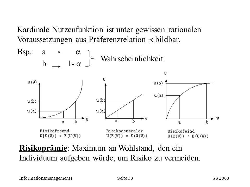 Kardinale Nutzenfunktion ist unter gewissen rationalen Voraussetzungen aus Präferenzrelation  bildbar.