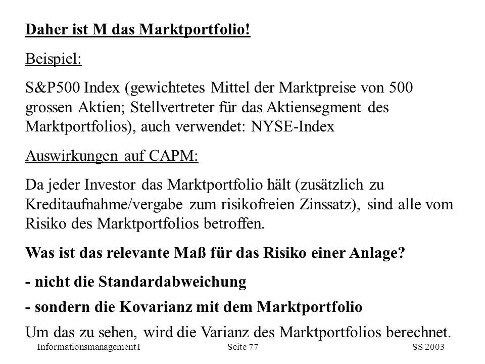 Daher ist M das Marktportfolio!