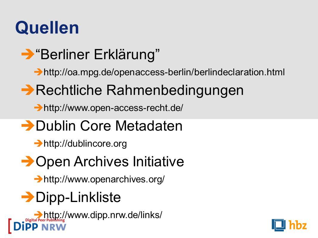 Quellen Berliner Erklärung Rechtliche Rahmenbedingungen