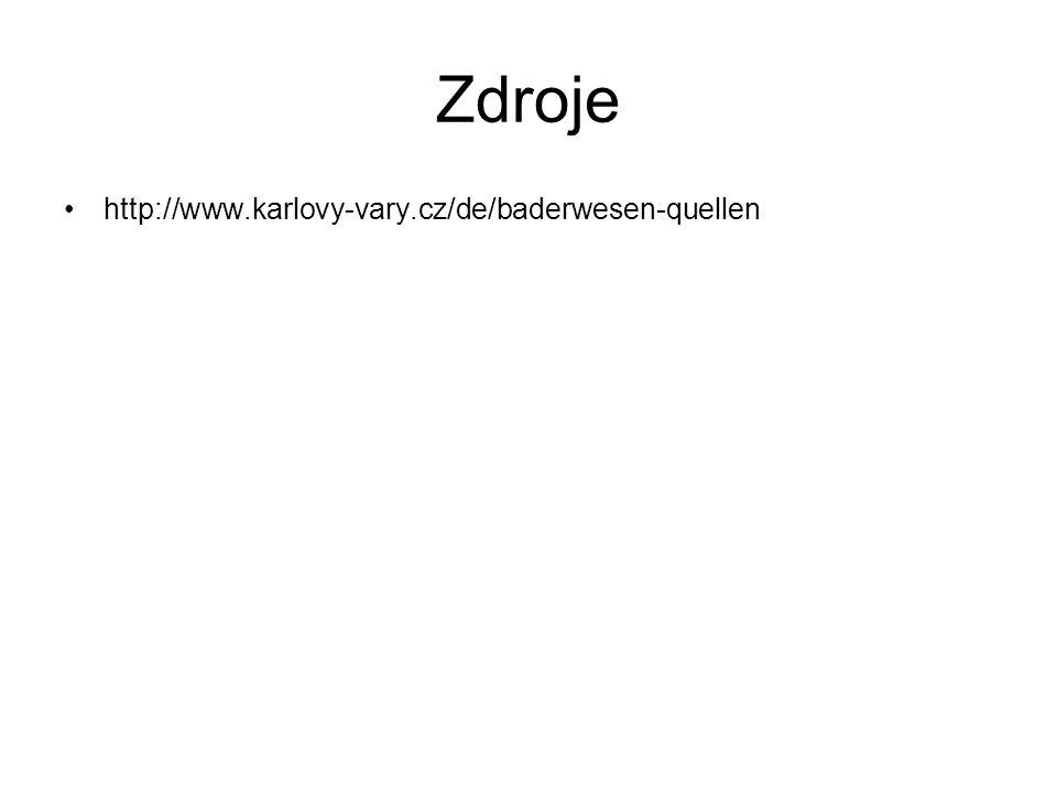 Zdroje http://www.karlovy-vary.cz/de/baderwesen-quellen