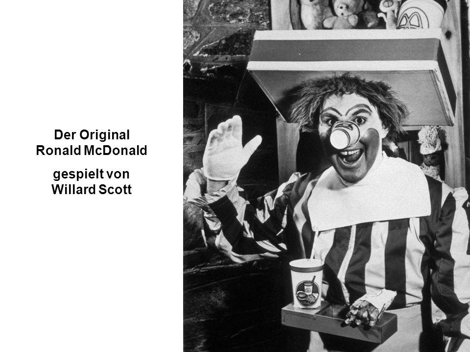 Der Original Ronald McDonald gespielt von Willard Scott