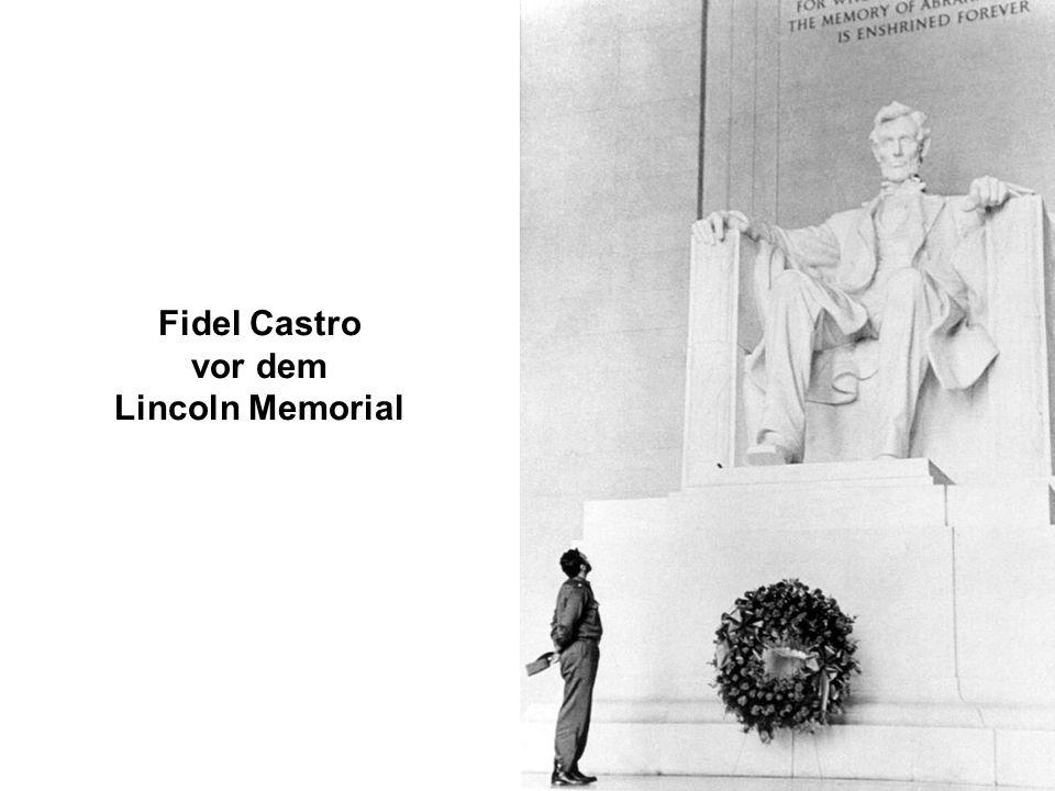 Fidel Castro vor dem Lincoln Memorial