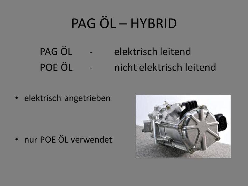 PAG ÖL – HYBRID PAG ÖL - elektrisch leitend
