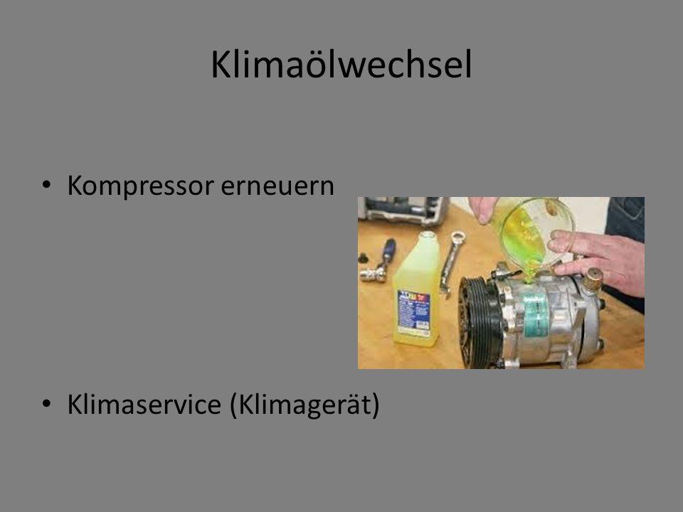 Klimaölwechsel Kompressor erneuern Klimaservice (Klimagerät)