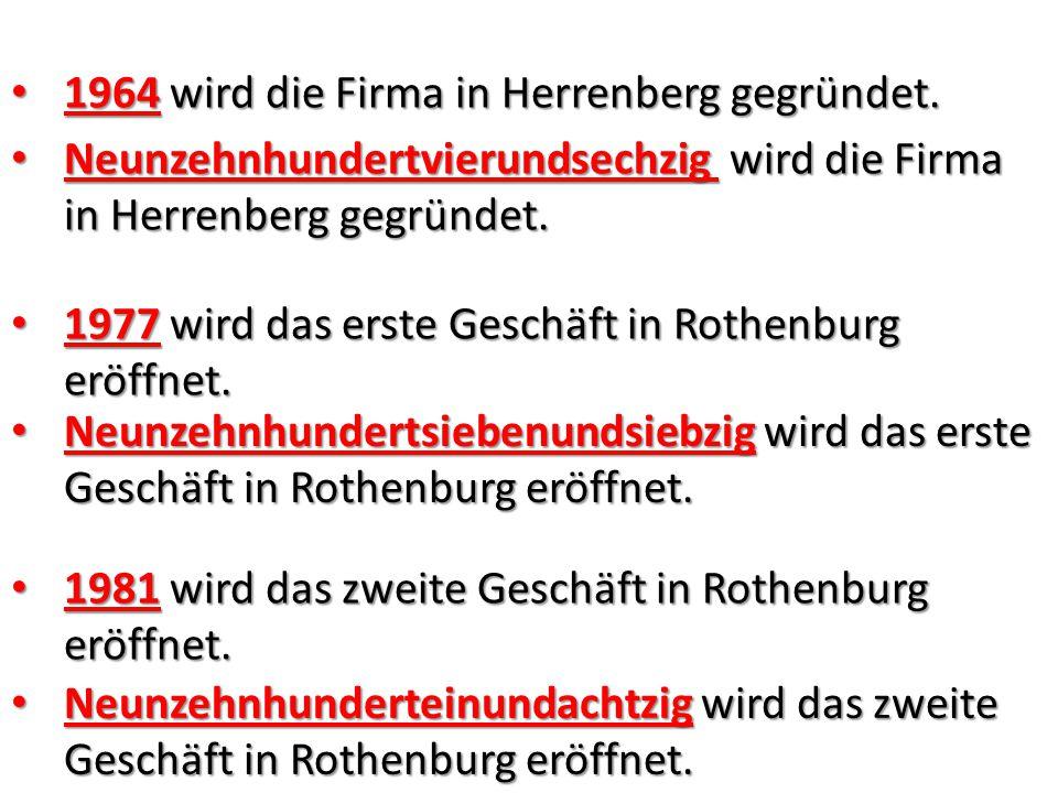 1964 wird die Firma in Herrenberg gegründet.