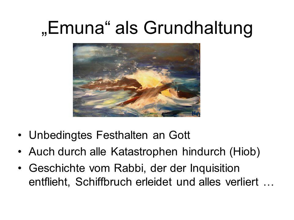 """""""Emuna als Grundhaltung"""