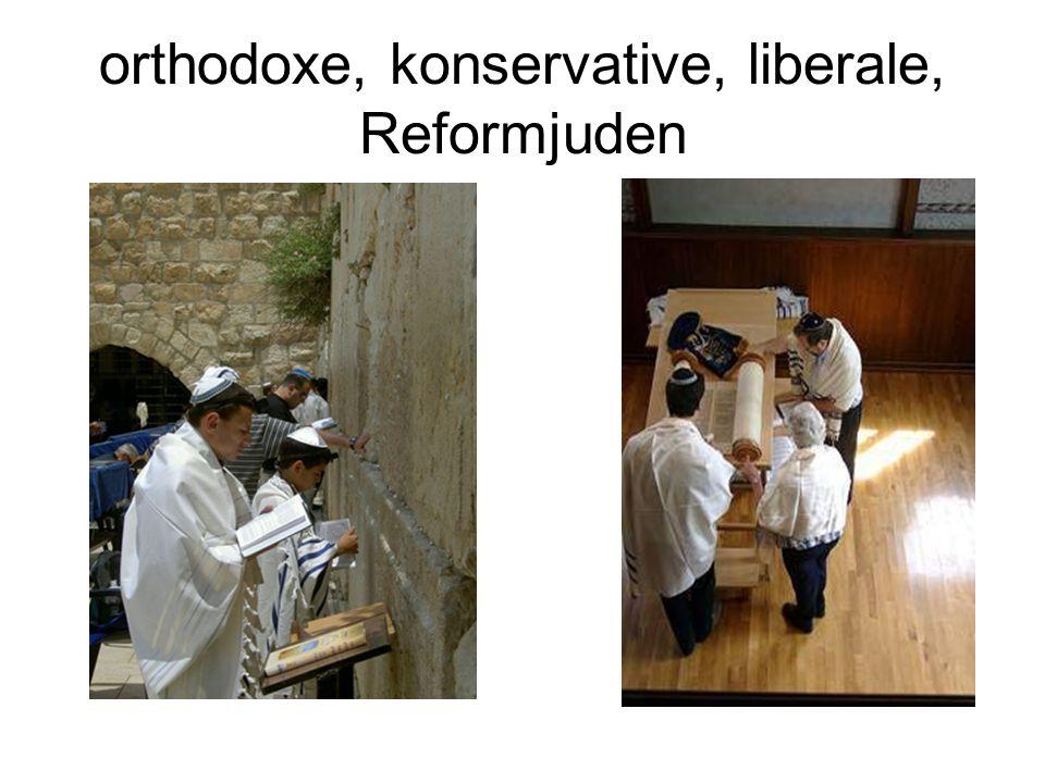 orthodoxe, konservative, liberale, Reformjuden