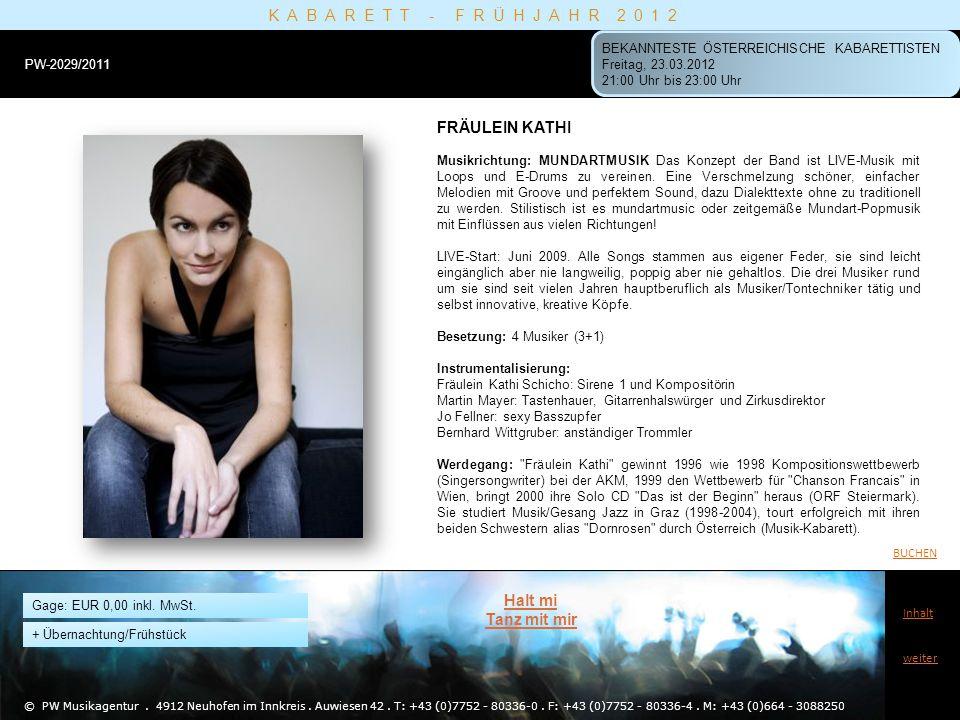 KABARETT - FRÜHJAHR 2012 FRÄULEIN KATHI Halt mi Tanz mit mir